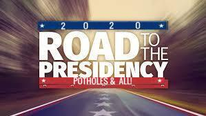 Road to the Presidency 2020 Potholes & All