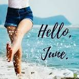 WELCOME JUNE!